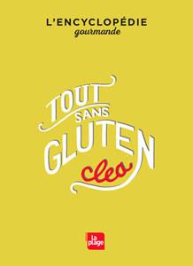 600 recettes… le Tout Sans Gluten ! / 2