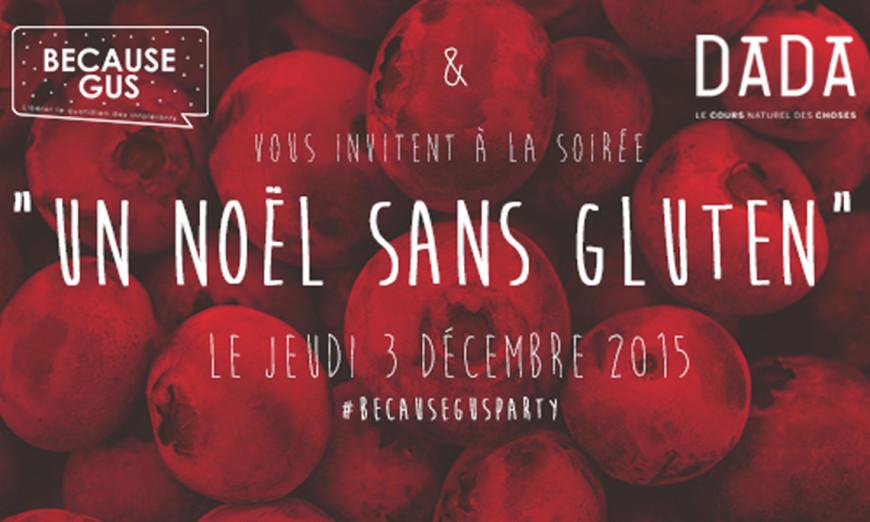Because Gus fête Noël sans gluten chez Dada / 5