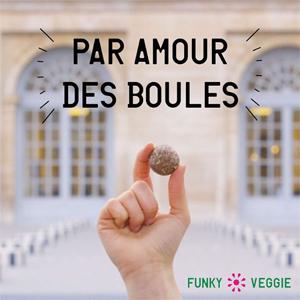 Par amour des boules de ©Funky Veggie