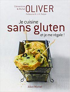 Le livre de cuisine sans gluten de Clémentine Oliver ! ©Albin Michel