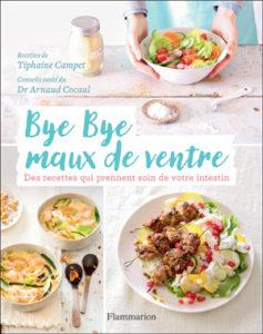 Bye-Bye Maux de Ventre, tips de Tiphaine Campet ! - Le livre en question ! ©Flammarion