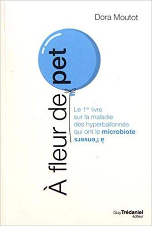 Le SIBO, ou quand le microbiote part en sucette ! ©Guy Trédaniel Éditeur