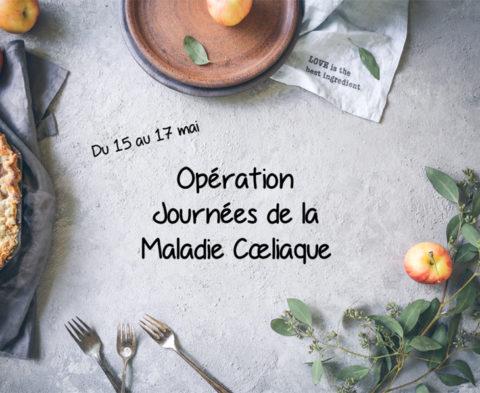 Qu'est-ce que l'Opération Journées de la Maladie Cœliaque ?