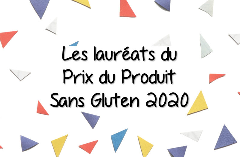 Les lauréats du Prix du Produit Sans Gluten 2020 !
